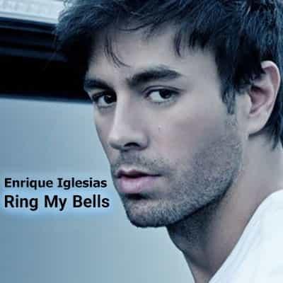 دانلود آهنگ انریکه Ring My Bells